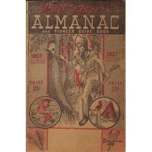 Trail Blazers Almanac 1957 (and Pioneer Guide Book) Trail Blazers