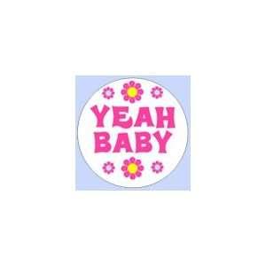 YEAH BABY Pinback Button 1.25 Pin / Badge Retro 60s Austin Powers