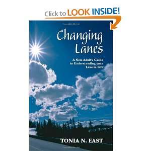 Changing Lanes A New Adults Guide to Understanding Your