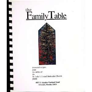 The Family Table ~ St. Lukes United Methodist Womens