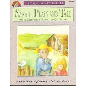 Sarah Plain and Tall Literature Resource Guide Unknown