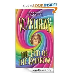 The End of the Rainbow: V.C. Andrews:  Kindle Store