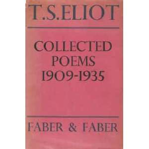 Collected poems, 1909 1935 T. S Eliot Books