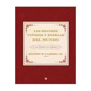 Los Mejores Viñedos Y Bodegas Del Mundo (9788478717958