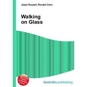 Walking on Glass Ronald Cohn Jesse Russell  Books