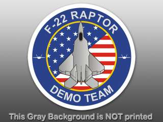 Round F22 Raptor Demo Team Sticker decal logo air force