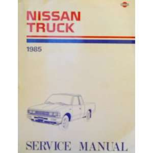 Nissan Truck 1985 Service Manual Model 720 Series Editor