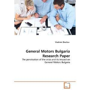 General Motors Bulgaria Research Paper: The penetration of