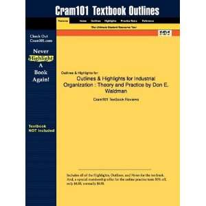 Outlines & Highlights for Industrial Organization: Theory
