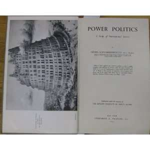 Power politics; A study of international society (The