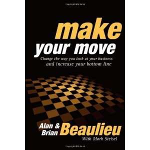 Make Your Move Change the Way You  At Your Business