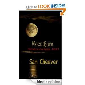 Moon Burn (Halloween Love Series): Sam Cheever:  Kindle