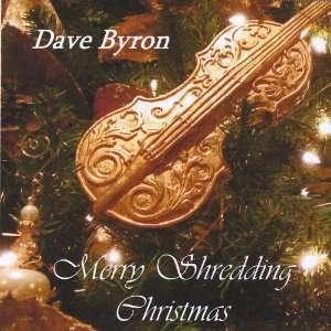 Merry Shredding Christmas: Dave Byron: Music