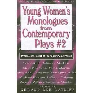 Young Womens Monologues from Contemporary Plays #2