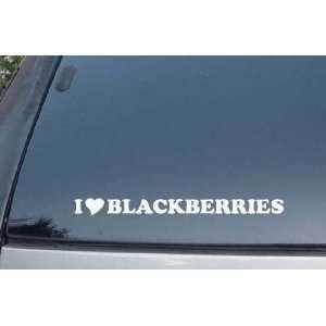 I Love Blackberries Vinyl Decal Stickers