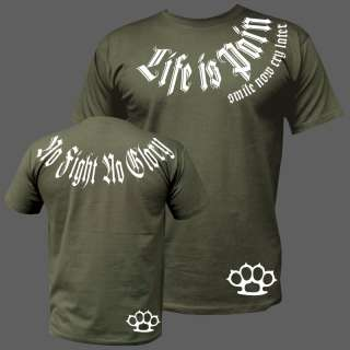 shirt No Fight No Glory Smile now cry later Schlagring life is pain