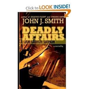 John J Smith, John J Smith, Christina Lowe, Brian Fatah Steel: Books