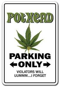 POTHEAD Sign marijuana pot cannabis mary jane funny gift 420 grass