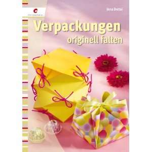 Verpackungen originell falten: .de: Inna Dottai: Bücher