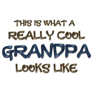 This Is What Really Cool Grandpa Looks Like Men T Shirt