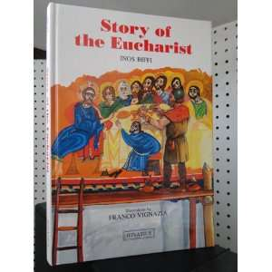 Story of the Eucharist (Illustrated library of Christian