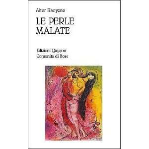 Le Perle Malate (Italian edition) (9788885227743) Alter