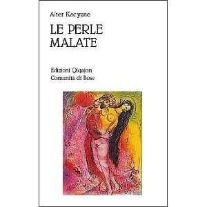 Le Perle Malate (Italian edition) (9788885227743) Alter