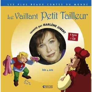 : Le Vaillant petit tailleur (9782723475051): Marlène Jobert: Books