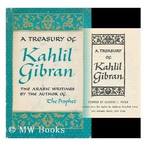 of Kahlil Gibran (English and Arabic Edition) (9789991187686): Kahlil
