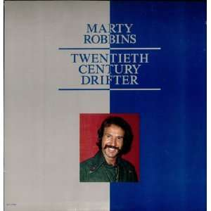 Twentieth Century Drifter: Marty Robbins: Music