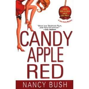 Candy Apple Red (Jane Kelly Mysteries) [Hardcover] Nancy Bush Books