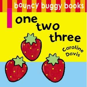 One Two Three (Bouncy Buggy Books) (9781408314333
