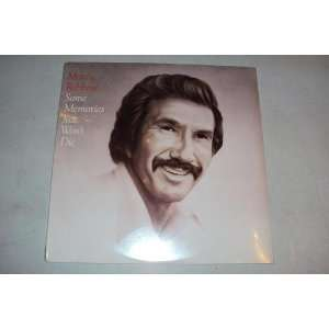 Some Memories Just Wont Die: Marty Robbins: Music