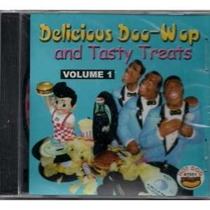 Vol. 1 Delicious Doo Wop & Tas Delicious Doo Wop & Tasty T Music