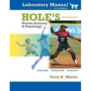 Manual Holes Human A&P (Cat) [Spiral bound] Terry Martin Books