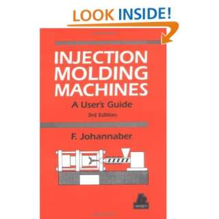 Injection Molding Machines A Users Guide (9781569901694