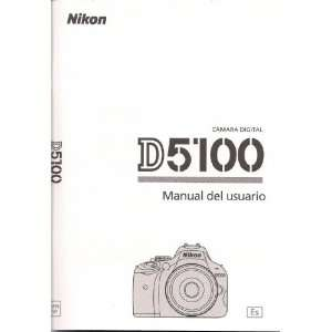 Nikon D5100 Manual del usuario Spanish Instructions Español: Nikon