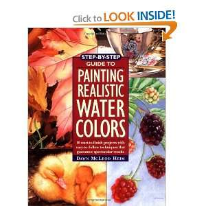 Step By Step Guide to Painting Realistic Watercolors