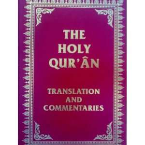 The Holy Quran Translation and Commentaries Prof. Dr