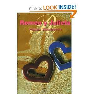 Romeo y Julieta (Spanish Edition) (9781583488010) William