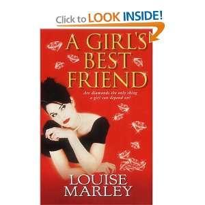 A Girls Best Friend (9781842231722) Louise Marley Books