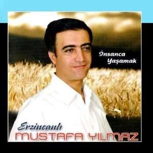Insanca Yasamak Mustafa Yilmaz Music