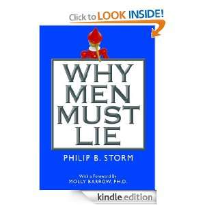 Why Men Must Lie to Women: Philip B. Storm:  Kindle Store