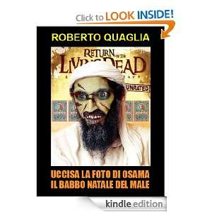 Uccisa la foto di Osama il Babbo Natale del male (Italian Edition