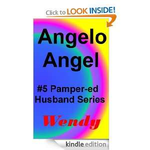 Angelo Angel (Pamper ed Adult Baby Girl Diaper Sissy Husbands) Wendy