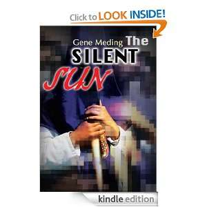 The Silent Sun Gene Meding  Kindle Store