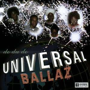 Do Da Do: Universal Ballaz: Music