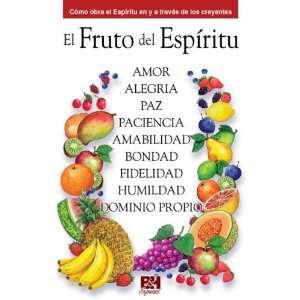 El fruto del Espiritu (Coleccion Temas de Fe) (Spanish