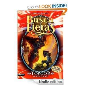 Torgor, el Minotauro Buscafieras 13 (Spanish Edition) Blade Adam