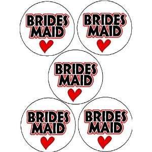 Set of 5 BRIDESMAID (heart love) 1.25 Pinback Button Badge / Pin